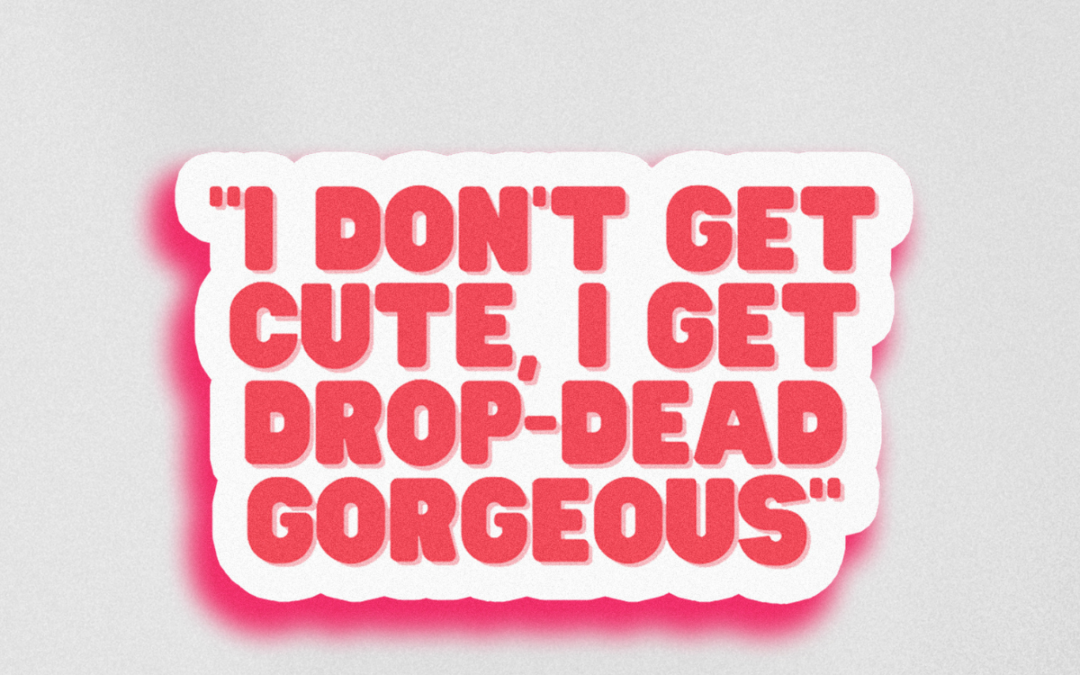 "Alyssa Edwards Sticker ""Drop Dead Gorgeous"""